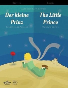 Der kleine Prinz / The Little Prince German/English Bilingual Edition with Audio Download by