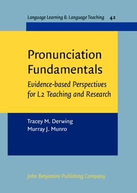 Pronunciation Fundamentals by Tracey M. Derwing