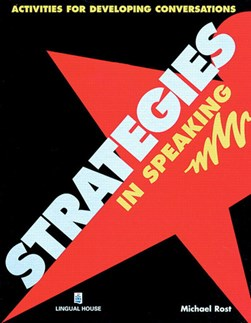 Strategies in speaking by Michael Rost