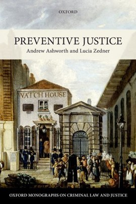 Preventive justice by Andrew Ashworth