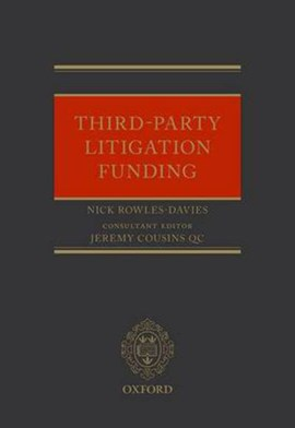 Third party litigation funding by Nick Rowles-Davies