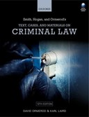Smith, Hogan and Ormerod's text, cases, and materials on criminal law