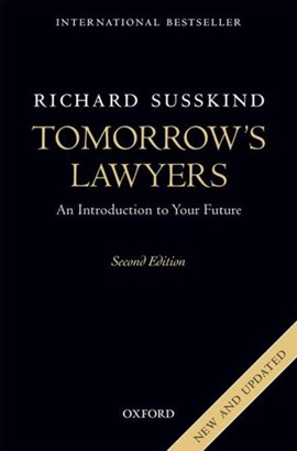 Tomorrow's lawyers by Richard E Susskind