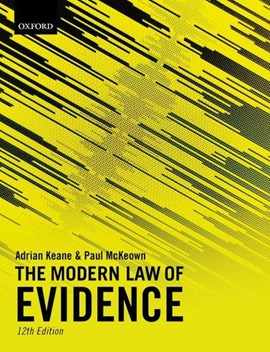The modern law of evidence by Adrian Keane