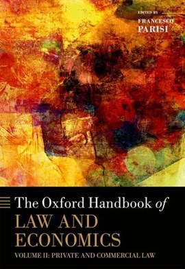 The Oxford handbook of law and economics. Volume 2 Private and commercial law by Francesco Parisi