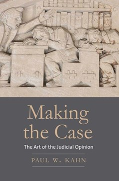 Making the case by Paul W. Kahn