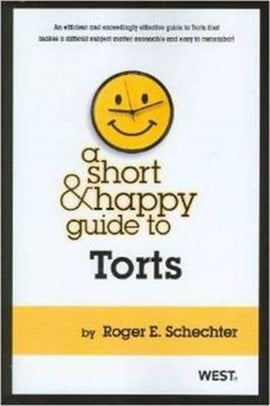 A short & happy guide to torts by Roger Schechter