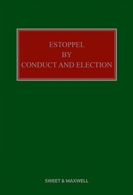 Estoppel by conduct and election by K. R Handley