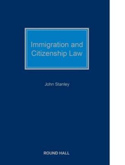 Immigration and citizenship law john stanley fandeluxe Image collections
