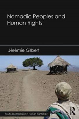 Nomadic peoples and human rights by Jérémie Gilbert
