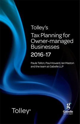 Tolley's tax planning for owner-managed businesses 2016-17 by Paula Tallon