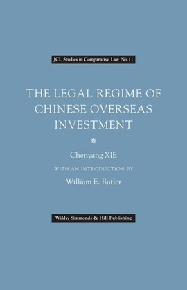 The legal regime of Chinese overseas investment by Chenyang XAI