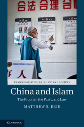 China and Islam by Matthew S. Erie