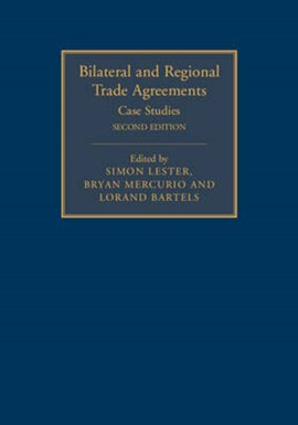 Bilateral and regional trade agreements by Simon Lester