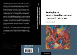 Analogies in international investment law and arbitration by Valentina Vadi