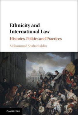 Ethnicity and international law by Mohammad Shahabuddin