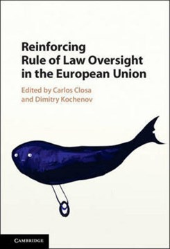 Reinforcing rule of law oversight in the European Union by Carlos Closa