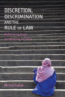 Discretion, discrimination and the rule of law by Mrinal Satish