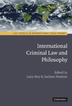 International Criminal Law and Philosophy by Larry May
