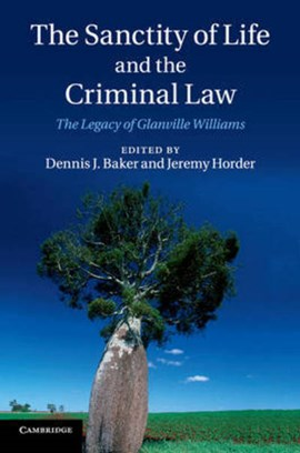 The sanctity of life and the criminal law by Dennis J. Baker