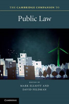 The Cambridge companion to public law by Mark Elliott
