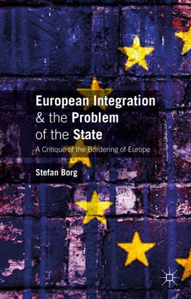 European integration and the problem of the state by Stefan Borg