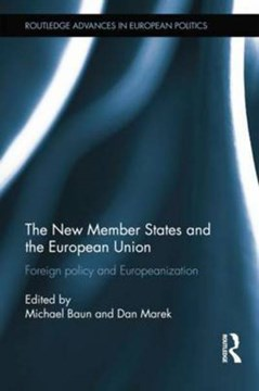 The new member states and the European Union by Michael Baun