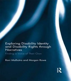 Exploring disability identity and disability rights through narratives by Ravi Malhotra