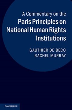 A commentary on the Paris Principles on national human rights institutions by Gauthier de Beco
