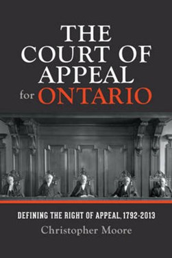 The Court of Appeal for Ontario by Christopher Moore