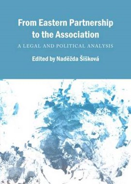 From Eastern Partnership to the Association by Nad?+ùda +¿i+£kov+ƒ