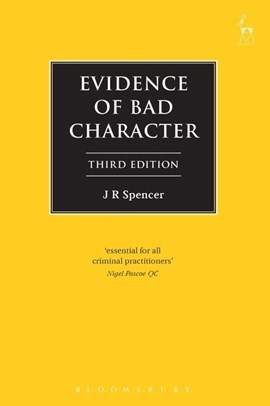 Evidence of bad character by J R Spencer
