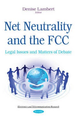 Net neutrality and the FCC by Denise Lambert