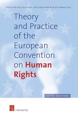 Theory and practice of the European Convention on Human Rights by P. van Dijk