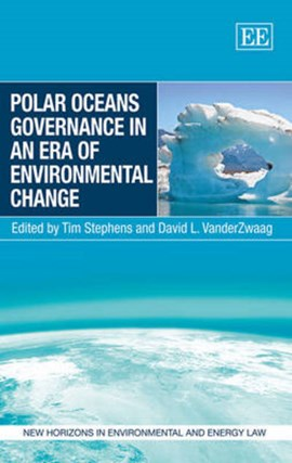 Polar oceans governance in an era of environmental change by Tim Stephens