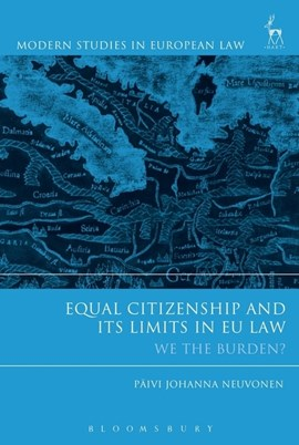 Equal citizenship and its limits in EU law by Päivi Johanna Neuvonen