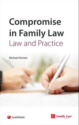 Compromise in family law by Michael Horton