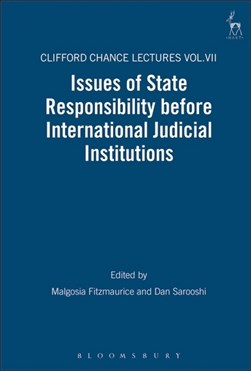 Issues of state responsibility before international judicial institutions by Malgosia Fitzmaurice