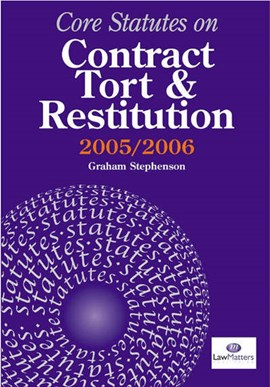 Core statutes on contract, restitution and tort by Graham Stephenson