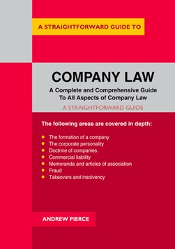 A straightforward guide to company law by Andrew Pierce