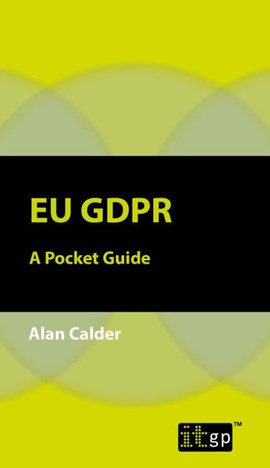 EU GDPR by Alan Calder