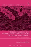 The European Union in international organisations and global governance /recent developments