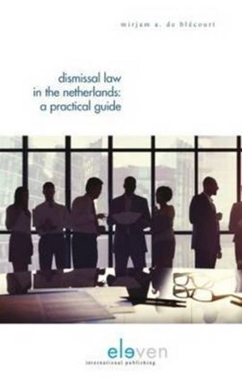 Dismissal Law in the Netherlands by