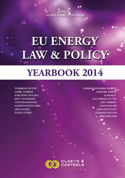 EU Energy Law, Volume 5: EU Energy Law & Policy Yearbook 2014 by Helmut Schmitt von Sydow
