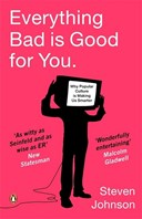 Everything bad is good for you