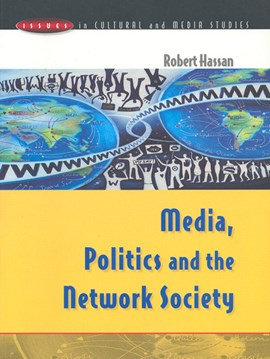 Media, politics and the network society by Robert Hassan