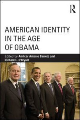 American identity in the age of Obama by Amílcar Antonio Barreto