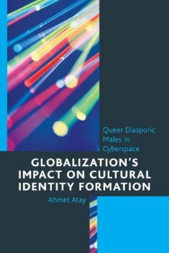 Globalization's impact on cultural identity formation by Ahmet Atay
