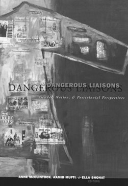 Dangerous liaisons by Anne McClintock