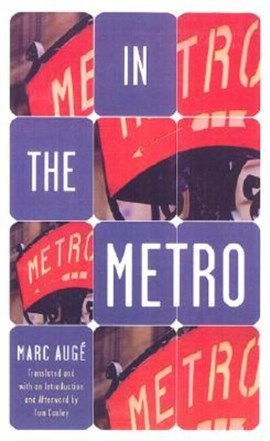 In the metro by Marc Augé